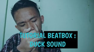 TUTORIAL BEATBOX : DUCK SOUND |Tutorial