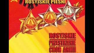 Kalinka - The Red Army Choir - Chór Armii Czerwonej - Rosyjskie Przestrzenie