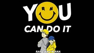 """""""YOU CAN DO IT"""" 