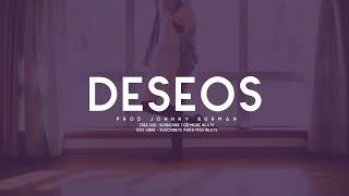 "Trap Beat Smooth Instrumental 2017 ""Deseos"" Beat Sensual Emotional R&B"