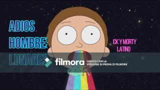 Adios hombres lunares (Rick y Morty Latino) mp3