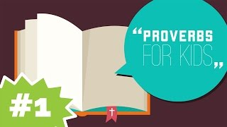Intro to the Book of Proverbs   Proverbs for Kids #1