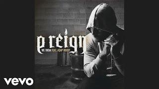 P Reign - We Them ft. A$AP Rocky