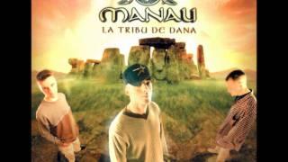 Manau- La tribu de dana