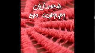 A Saga do Arrependido - Cajuhina