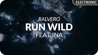 Ralvero - Run Wild (feat. Ina)