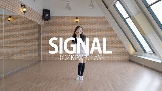 [Cover Dance] TWICE - SIGNAL, 트와이스 - 시그널 @ TOZ Dance TV