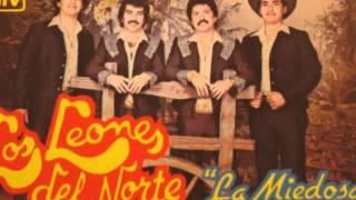 Los Leones Del Norte / Que Me Vas A Dar Si Vuelvo