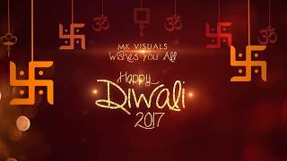 Happy Diwali | MK Visuals | Diwali Intro 2017