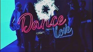 The Church - Dance Love - Música Cristiana