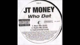 JT Money ft. Sole - Who Dat