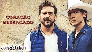 Jads e Jadson - CORAÇÃO RESSACADO - (BRUTOS DE VERDADE)