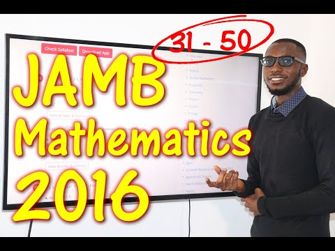 JAMB CBT Mathematics 2016 Past Questions 31 - 50