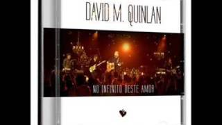 David Quinlan - Ao Meu Amado Instrumental - Ao Vivo