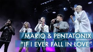 If I Ever Fall In Love - Pentatonix ft. Mario Jose (Live in San Diego)