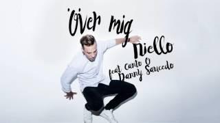 Niello - Över mig feat Canto & Danny Saucedo (Official Audio)