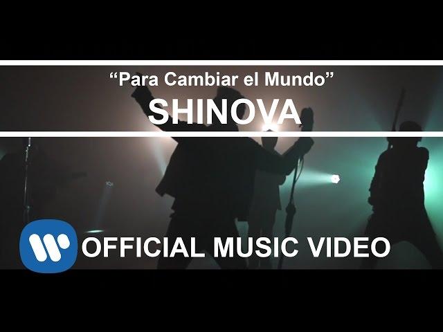 """Videoclip oficial de la canción """"Para Cambiar el Mundo"""" de Shinova."""