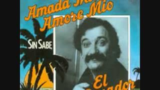 El Pasador-Amada Mia, Amore Mio