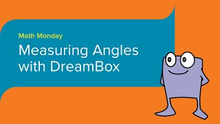 Measuring Angles with DreamBox