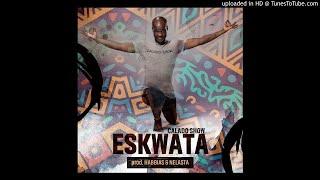 Calado Show feat. Dj Habbias e Dj Nelasta - Eskwata (Afro House)