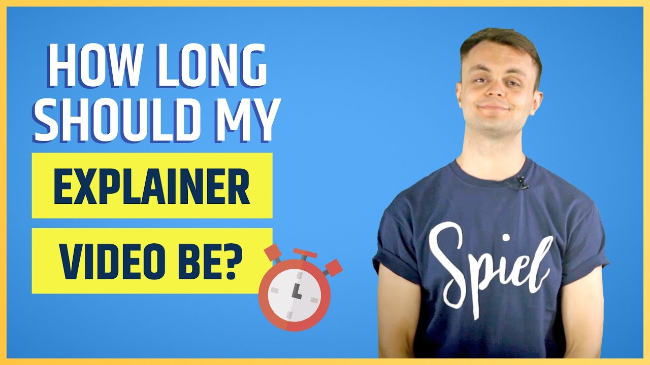 How Long Should Your Explainer Video Be?