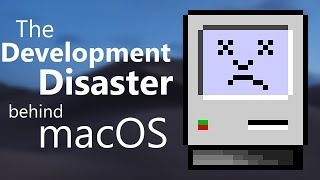 The Development Disaster behind macOS