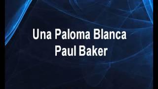 Una Paloma Blanca - Paul Baker Karaoke tip