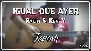 Igual que ayer - Rakim & Ken-Y [Acústico] || Jeram Cover