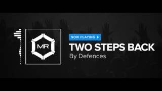 Defences - Two Steps Back [HD]