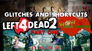 Left 4 Dead 2 Glitches and Short Cuts part 1: Dead Center and Dark Carnival