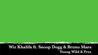 Wiz Khalifa ft. Snoop Dogg - Young, Wild & Free  [ Lyrics ]