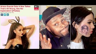 Ariana Grande Bad Japanese Tattoo & Girls Gets Harry Styles Face Tattoo