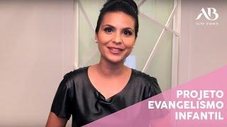 PROJETO EVANGELISMO INFANTIL 2015