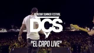 El Capo - DCS ft. Cali y El Dandee Live by DCS