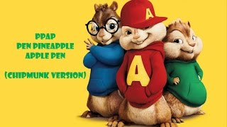 PPAP - Pen Pineapple Apple Pen (Chipmunk Version) [Lyrics]