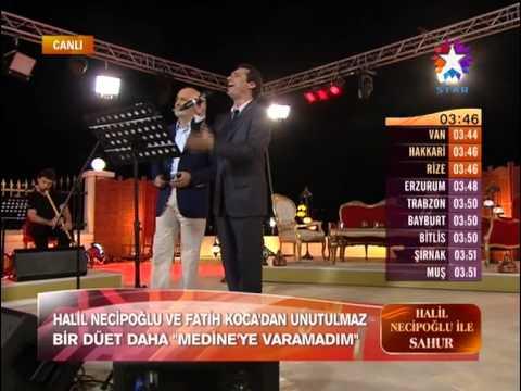 Halil Necipoğlu & Fatih Koca - Medineye Varamadım ilahisi