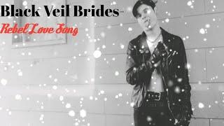 Black veil Brides- Rebel Love Song vocal cover