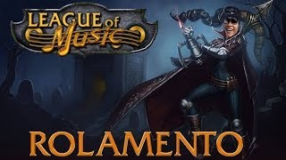 League of Music 7# (Ro, Ro, Ro, Ro, Rolamento !)