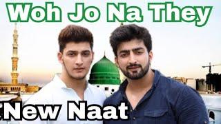 Woh Jo Na They | EID MILAD UN NABI | Danish F Dar | Dawar Farooq | Best Naat | 2017