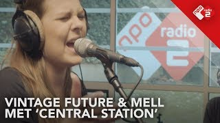 Vintage Future & Mell - 'Central Station' Live @ Stenders Platenbonanza | NPO Radio 2