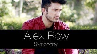 Symphony - clean bandit feat. Zara Larsson ( alex row Cover)
