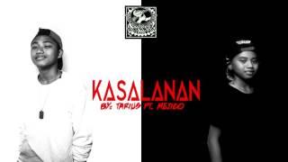 Kasalanan by Tarius feat. Mejico