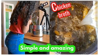 Simple and amazing chicken broth at home/For breaking fasting and soups....