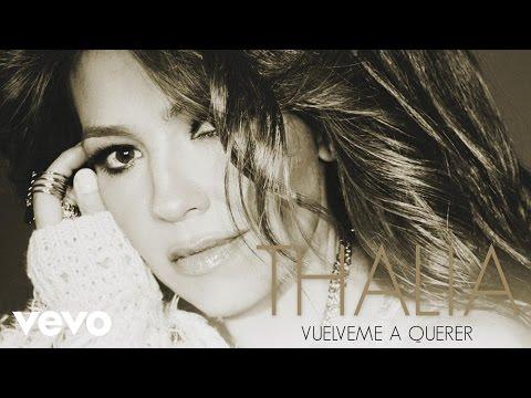 thalia-vuelveme-a-querer-cover-audio-thaliavevo