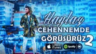 Haylaz - Cehennemde Görüşürüz 2 (Official Music Video) 2016