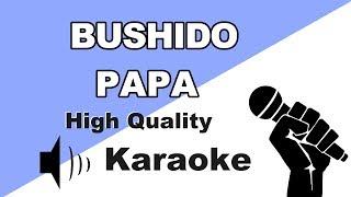 🔴🎤 Bushido - Papa | Instrumental/Karaoke Universe HD🎤🔴