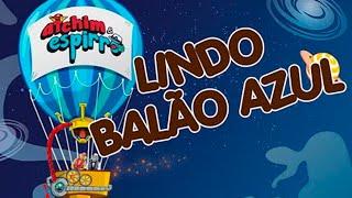 LINDO BALÃO AZUL / SUPERFANTÁSTICO - faixa do DVD ATCHIM & ESPIRRO