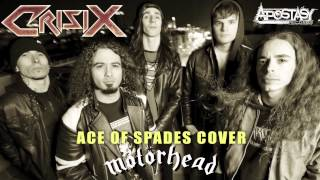 Crisix - Ace of Spades (Motörhead Cover)