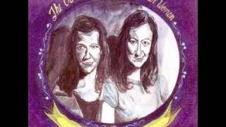 The Corn Sisters - No More for You