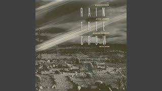 Rain Tree Crow (Remastered 2003)